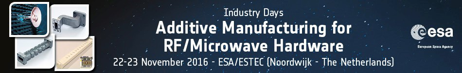 Industry Days - Additive Manufacturing for RF/Microwave hardware